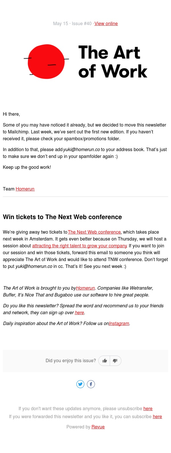 Don't miss our next newsletter (and win tickets to TNW)