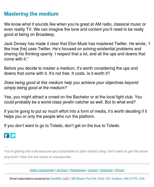Seth's Blog : Mastering the medium