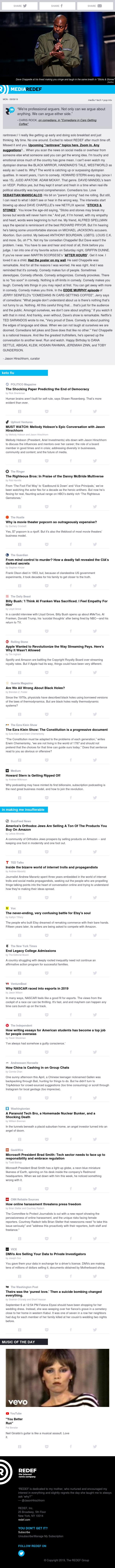 jason hirschhorn's @MediaREDEF: 09/09/2019 - Dave Chappelle's Gift, End of Democracy, Danny McBride's Genius, Movie Popcorn, Billy Bush, Black Holes, Steaming Pays...