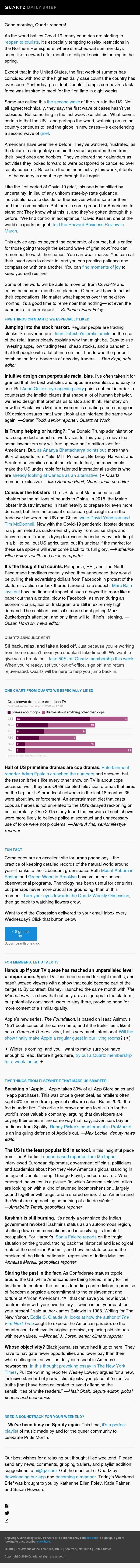 Weekend edition—Second wave of grief, unbiased design, cop dramas