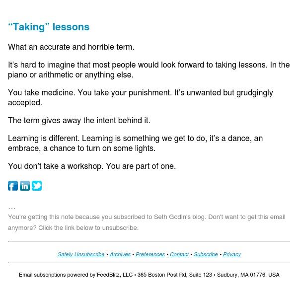 "Seth's Blog : ""Taking"" lessons"