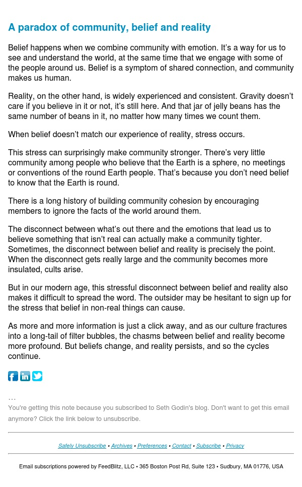 Seth's Blog : A paradox of community, belief and reality