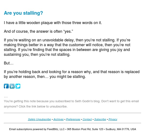 Seth's Blog : Are you stalling?